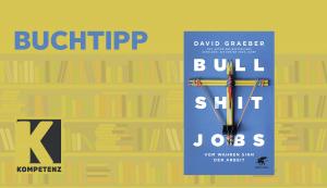 Buchtipp: Sinn und Sinnlosigkeit von Jobs
