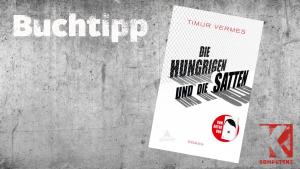 Buchtipp: Die Hungrigen und die Satten
