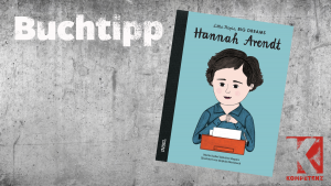 Buchtipp: Little People, big Dreams – Hannah Arendt