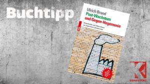"""Buchtipp: """"Post-Wachstum und Gegen-Hegemonie"""""""