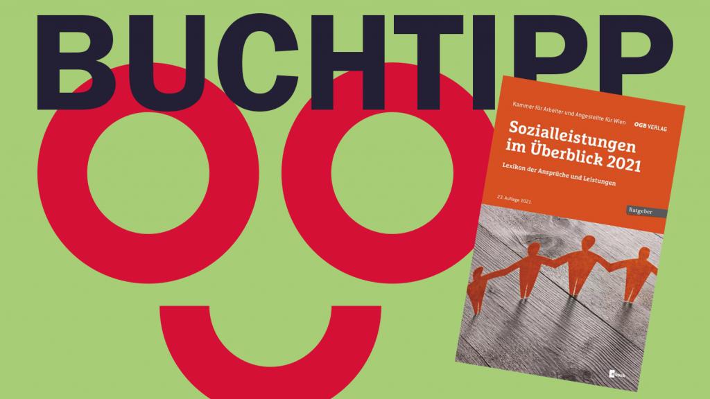 Buch-Tipp: Sozialleistungen im Überblick 2021